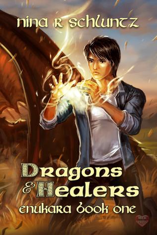 Recent Release Review: Dragons & Healers (Enukara #1) by Nina R. Schluntz