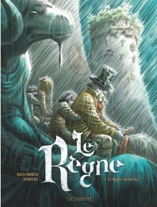 Le Maître du Shrine (Le Règne, #2)