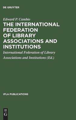 The International Federation of Library Associations and Institutions