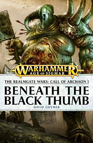 Beneath the Black Thumb (The Call of Archaon Book 1)