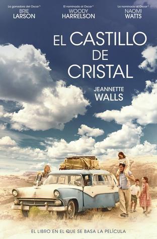 El castillo de cristal by Jeannette Walls