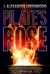 Pilate's Rose by J. Alexander Greenwood