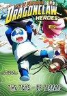 The Toys - of Terror! (Po Li Pandas - Dragon Claw Heroes Book 2)