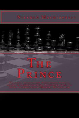 The Prince: Exclusive Translation. Illustrated with 53 Images by Famous Painters. Annotated with 110 Notes. Introducted by Herbert Butterfield