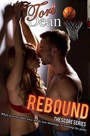Rebound (The Score #5)