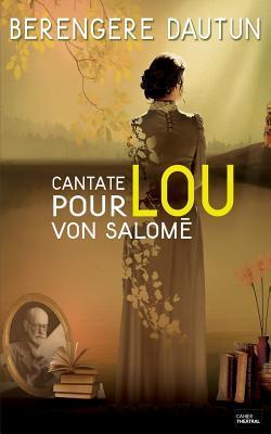 Cantate Pour Lou Von Salome
