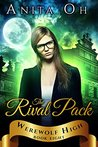 The Rival Pack (Werewolf High #8)