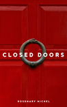 Closed Doors by Rosemary Michel