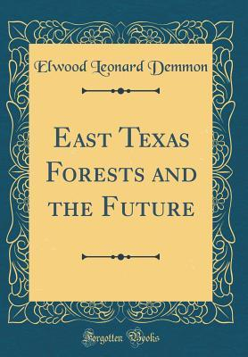 East Texas Forests and the Future