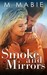 Smoke and Mirrors (City Lim...