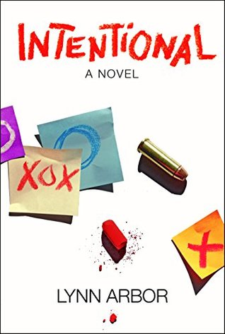 Intentional: A Novel