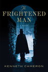 The Frightened Man (Denton, #1)