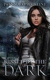 Kissed by the Dark (Ollie Wit #3)