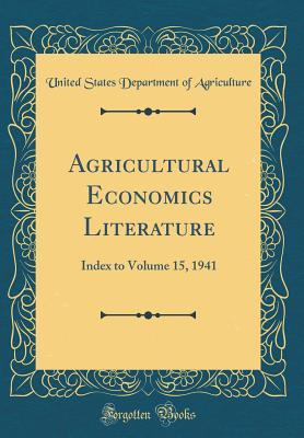 Agricultural Economics Literature: Index to Volume 15, 1941