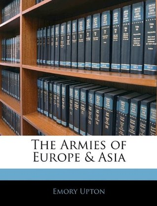 The Armies of Europe & Asia
