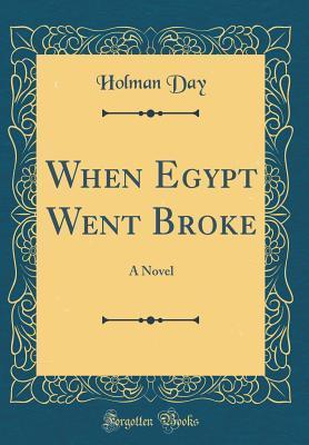 When Egypt Went Broke: A Novel
