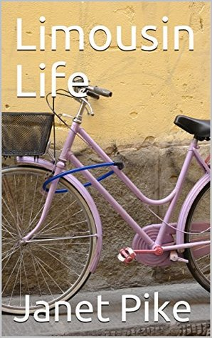 Limousin Life (France Book 1)