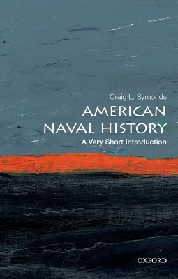 American Naval History: A Very Short Introduction