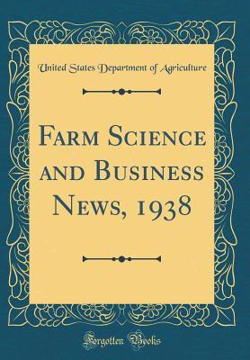 Farm Science and Business News, 1938