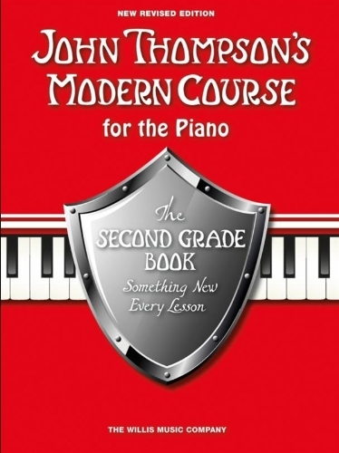 John Thompson's Modern Course For Piano: The Second Grade Book