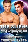 The Aliens and Their Omega by Tabatha Austin