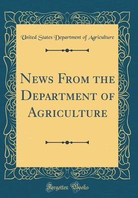 News from the Department of Agriculture