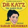 Dr. Katz: The Audio Files Episode 3