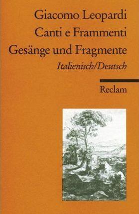 Gesänge Und Fragmente / Canti E Frammenti. Italienisch / Deutsch