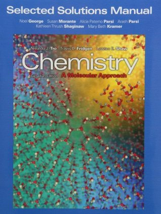 Selected Solutions Manual for Chemistry: A Molecular Approach, First Canadian Edition