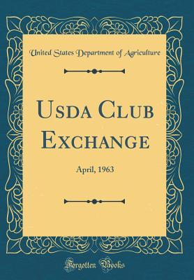 USDA Club Exchange: April, 1963