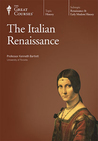 The Italian Renaissance (Great Courses, #3970)