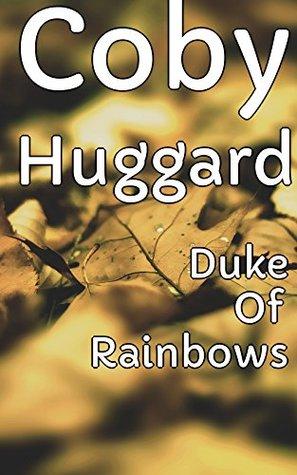 Duke Of Rainbows - Man In My Garden