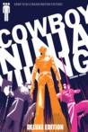 Cowboy Ninja Viking Deluxe Trade Paperback