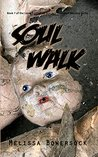 Soul Walk (Lacey Fitzpatrick and Sam Firecloud #7)