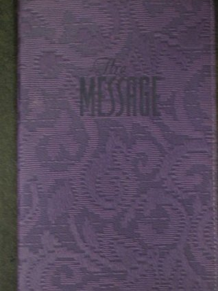 The Message// Remix New Testament in Contemporary Language