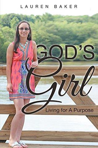 God's Girl: Living for A Purpose