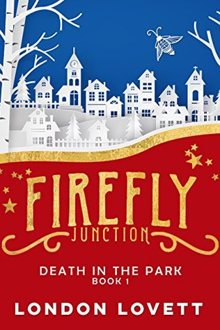 Death in the Park (Firefly Junction Mystery #1)