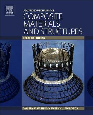 Advanced Mechanics of Composite Materials and Structures