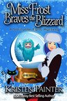 Miss Frost Braves the Blizzard (Jayne Frost, #5)