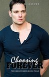 Choosing Forever by Mary B.  Moore