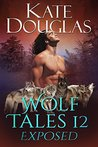 Wolf Tales 12 Exposed by Kate Douglas