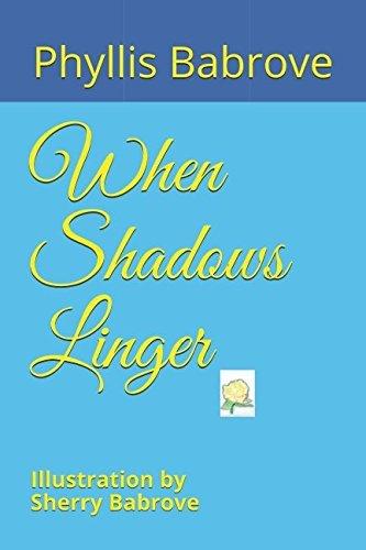 When Shadows Linger