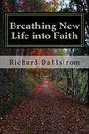 Breathing New Life into Faith