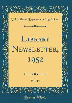 Library Newsletter, 1952, Vol. 12