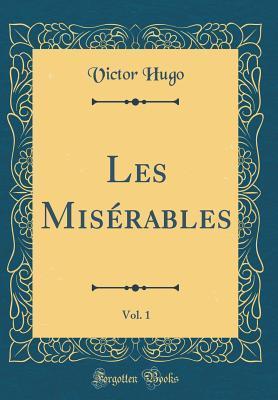 Les Miserables, Vol. 1