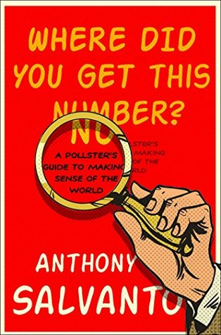 Where Did You Get This Number? by Anthony Salvanto