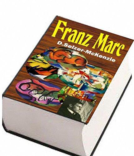 Marc - Franz Marc: Franz Marc