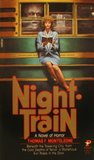 Download ebook Night Train by Thomas F. Monteleone