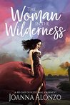 The Woman in the Wilderness: A 40-Day Devotional Journey
