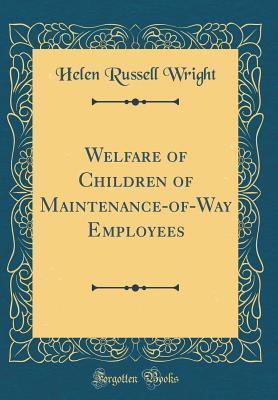 Welfare of Children of Maintenance-Of-Way Employees